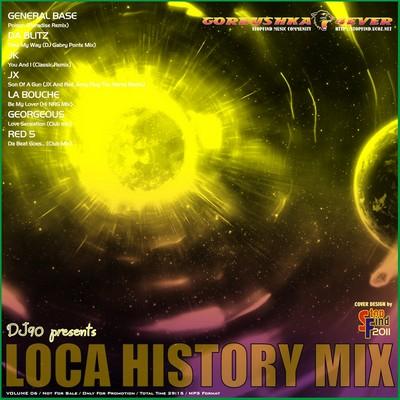 DJ90 - Loca History Mix 06