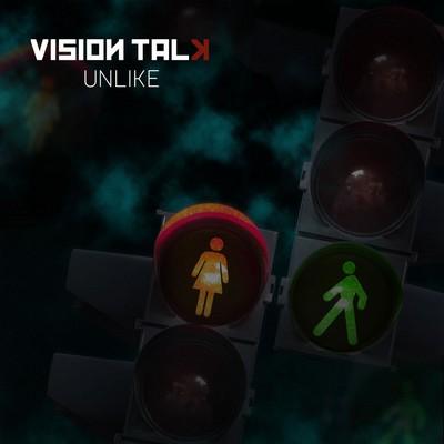 Vision Talk - Unlike [2011]