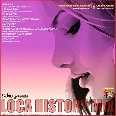 DJ90 - Loca History Mix 04