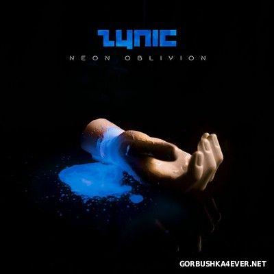 Zynic - Neon Oblivion [2017]