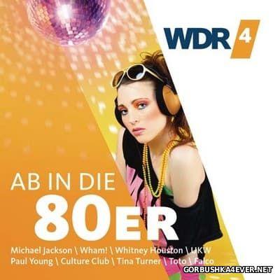 [WDR4] Ab in die 80er [2017] / 2xCD