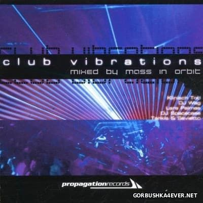 Club Vibrations [2002] Mixed By Mass In Orbit