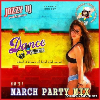 Jozzy DJ - March Party Mix [2017]