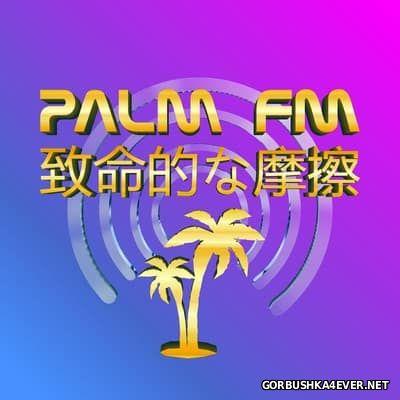 Fatal Friction - Palm FM [2017]