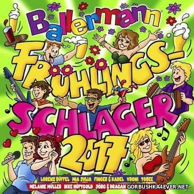 Ballermann Fruehlings Schlager [2017] / 2xCD