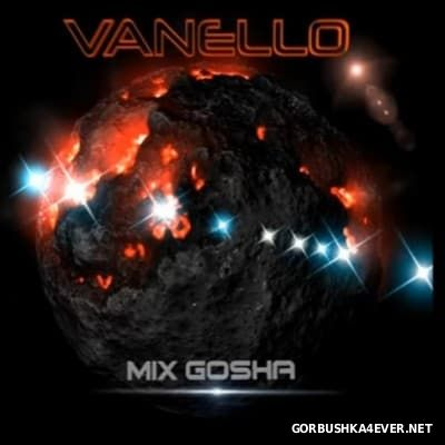 Vanello - In The Mix [2017] by Gosha Mix