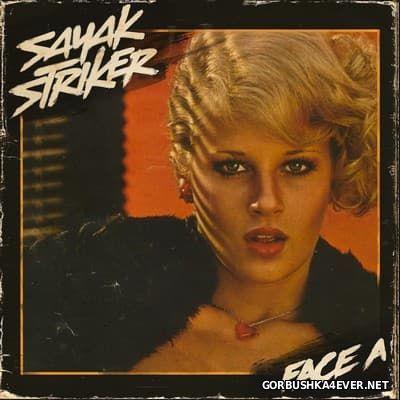 Sayak Striker - Face A [2014]