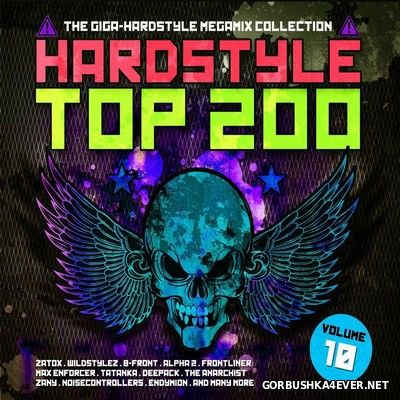 Hardstyle Top 200 vol 10 [2017] / 4xCD / Mixed by DJ Deep