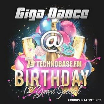 TechnoBase.FM - Birthday 12 Years Special [2016]