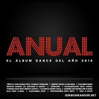 Anual (El Album Dance Del Ano 2016) / 3xCD