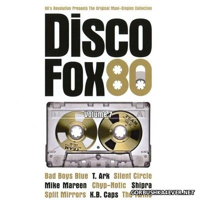 80s Revolution presents Disco Fox 80 - The Original Maxi-Singles Collection vol 7 [2017]