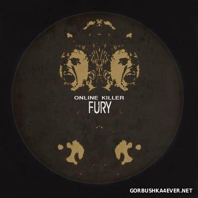 Online Killer - Fury [2017]