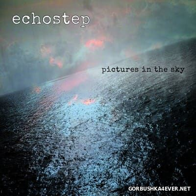 Echostep - Pictures In The Sky [2017]