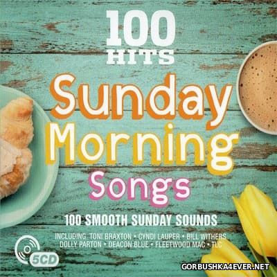100 Hits - Sunday Morning Songs [2017] / 5xCD