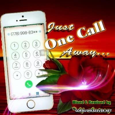 DJ Chrissy - Just One Call Away ... [2016]
