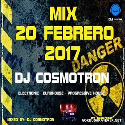 DJ Cosmotron - Febrero NRG Mix 2017.3