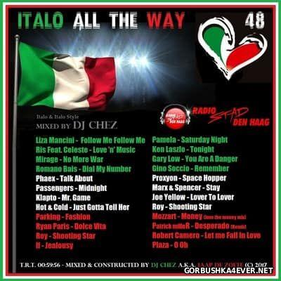 DJ Chez - Italo All The Way vol 48 [2017]