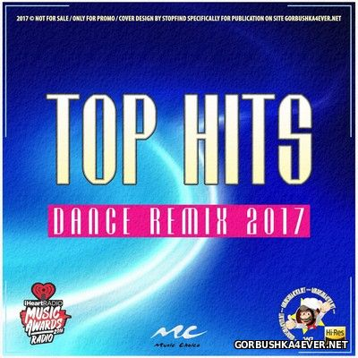 Dance Remix Top Hits X [2017]