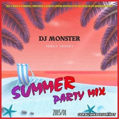 DJ Monster - Summer Party Mix 2015.1
