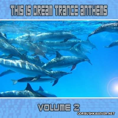 This Is Dream Trance Anthems vol 2 [2012]