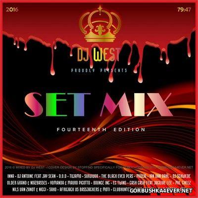DJ West - Set Mix - 14th Edition [2016]