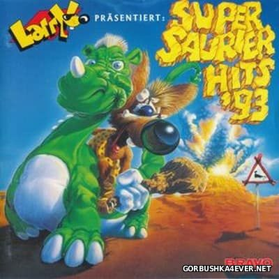 Larry presents Super Saurier Hits '93 [1993] / 2xCD