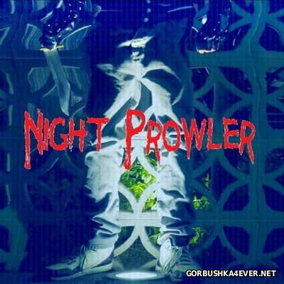 ight Prowler - The Night Prowler [2017]
