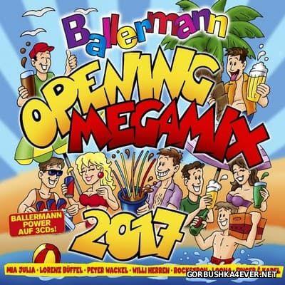 Ballermann Opening Megamix 2017 [2017] / 3xCD
