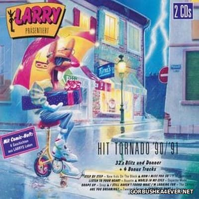Larry presents Hit Tornado '90 - '91 [1990] / 2xCD