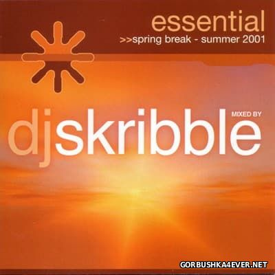 Essential Spring Break - Summer 2001 / Mixed By DJ Skribble