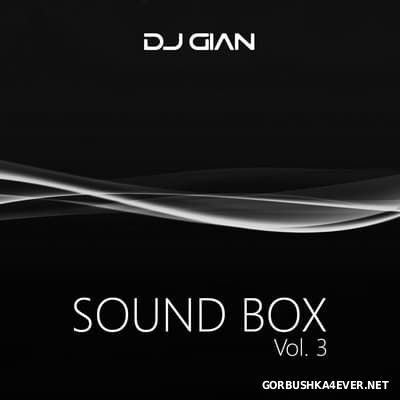 DJ GIAN - SoundBox Mix vol 03 [2017]