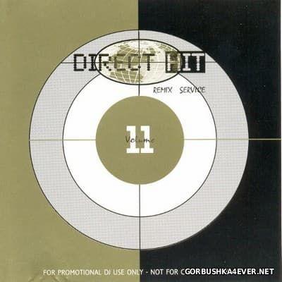 Direct Hit Remix Service vol 11 [1995]