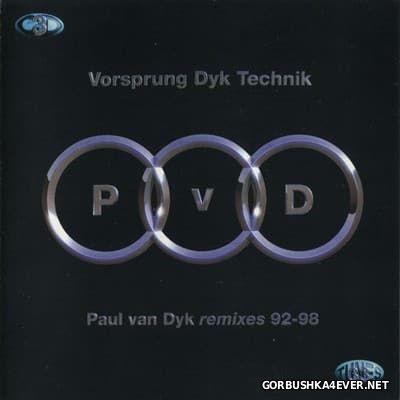 Paul van Dyk - Vorsprung Dyk Technik (Remixes 92-98) [1998] / 3xCD