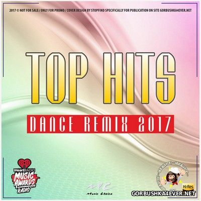 Dance Remix Top Hits XVII [2017]