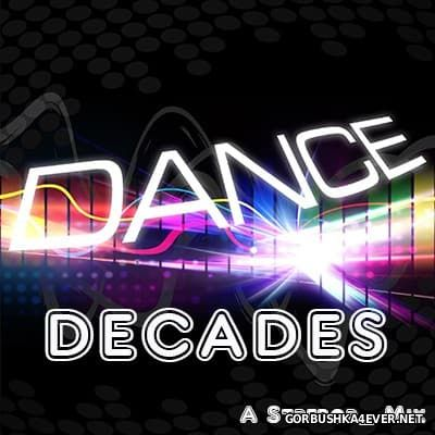 Dance Decades Mix 2017 by Strebor