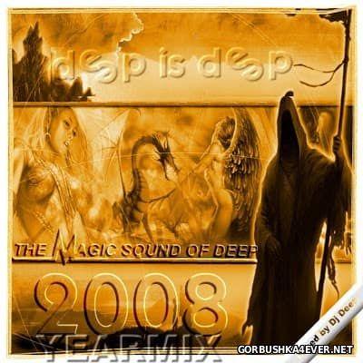 DJ Deep - The Yearmix Show 2008