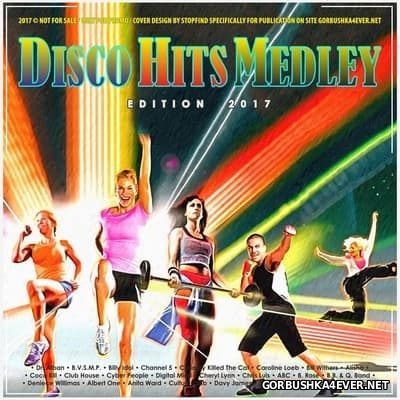 Disco Hits Medley 2017