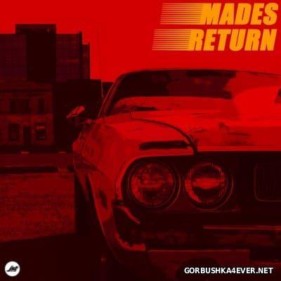 M.A.D.E.S - Return [2016]