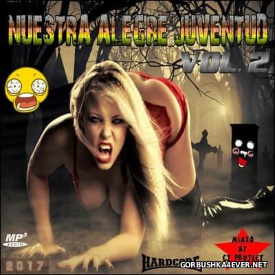 Nuestra Alegre Juventud vol 2 [2017] Mixed by CJ Project