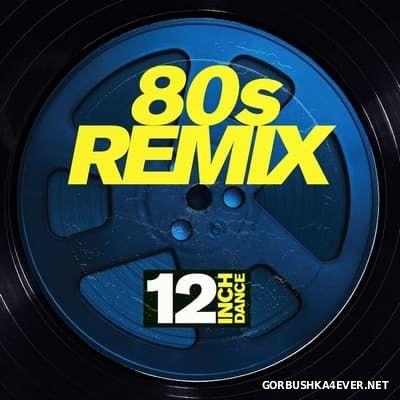 [12 Inch Dance] 80's Remix [2017]