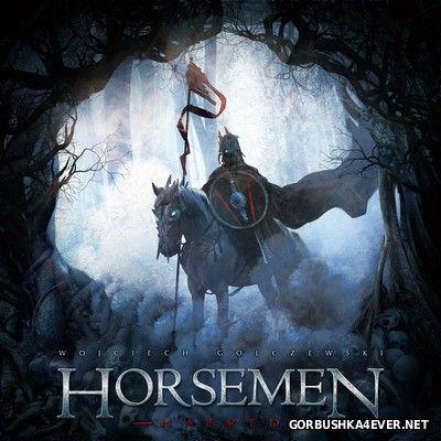 Wojciech Golczewski - Horsemen Hatred [2015]