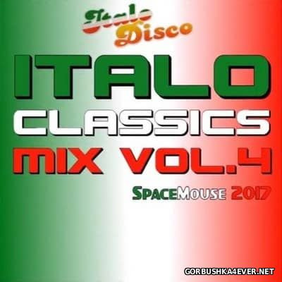 Italo Classics Mix vol 4 [2017] Mixed By SpaceMouse