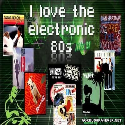Love The Electronic 80s Mix 21 [2017] By N-Thony-N