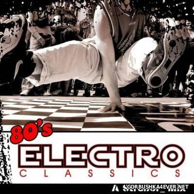 80's Electro Classics [2017]