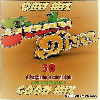 Only Mix - Italo Good Mix 30 New Generation (Special Edition) [2017]