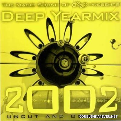 DJ Deep - The Yearmix Show 2002