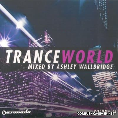 Trance World vol 11 [2010] / 2xCD / Mixed by Ashley Wallbridge
