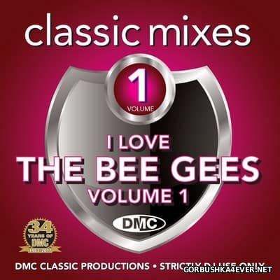 [DMC] Classic Mixes - I Love Bee Gees vol 1 [2017]
