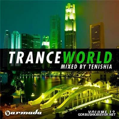 Trance World vol 12 [2011] / 2xCD / Mixed by Tenishia