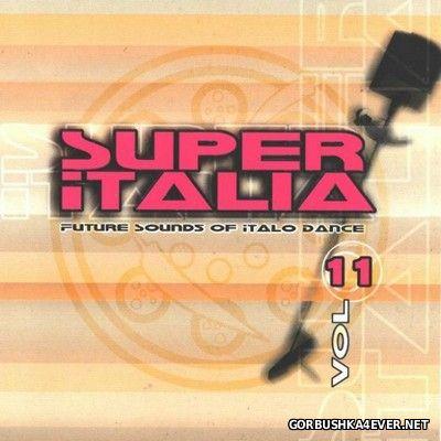 Super Italia - Future Sounds Of Italo Dance vol 11 [2003]
